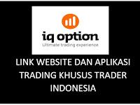 Link Website dan Aplikasi IQ OPTION Terbaru Yang Bisa Diakses Tanpa harus pakai VPN