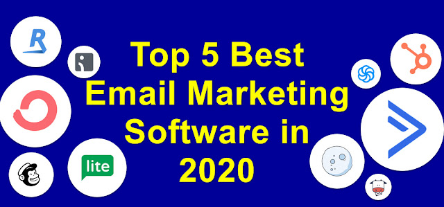 Top 5 Best Email Marketing Software in 2020