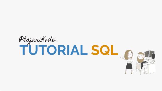 PlajariKode - Tutorial SQL