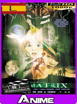 Animatrix (2003) HD [1080p] Latino [GoogleDrive]