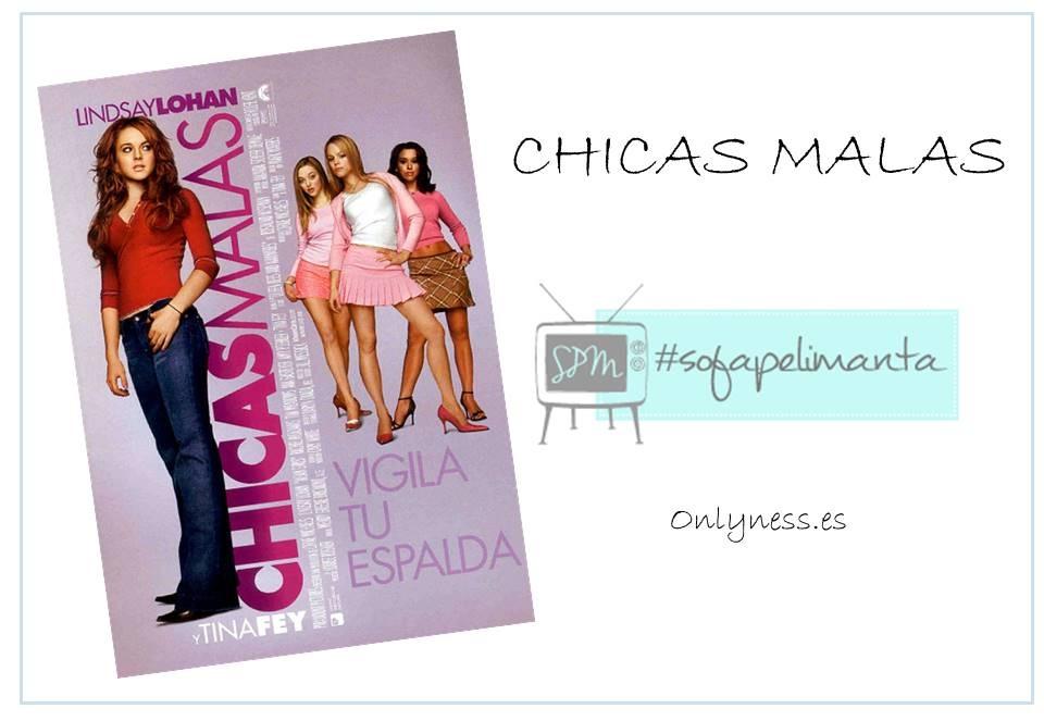 OnlyNess - #SPM Chicas malas