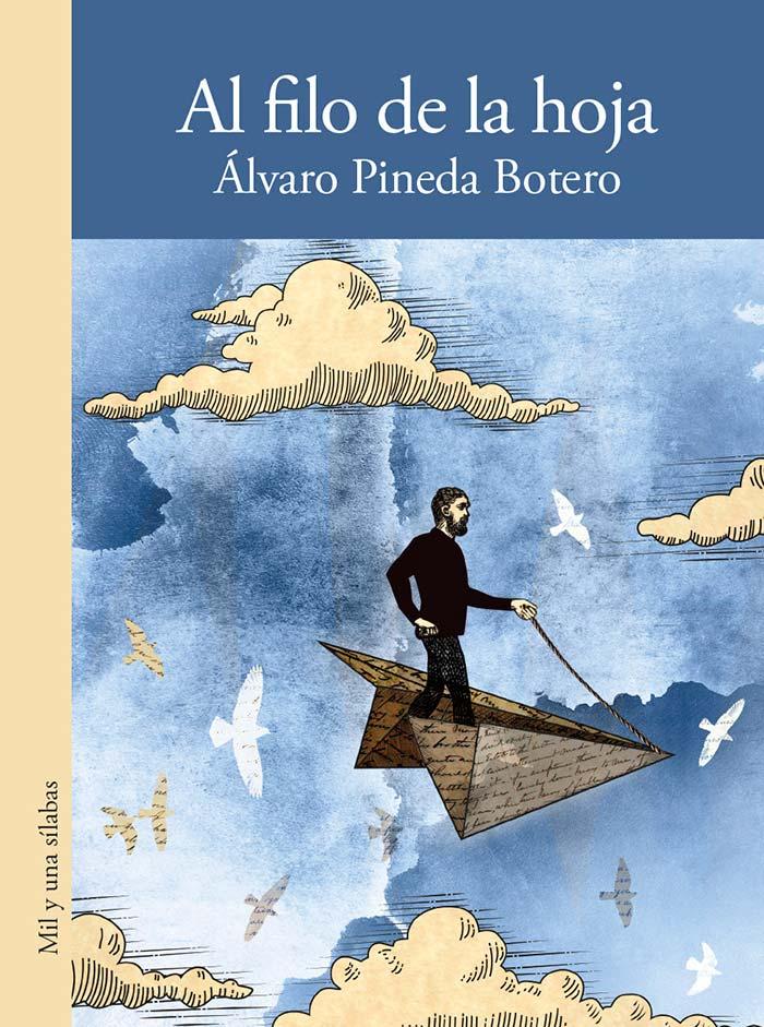 Libro. El escritor Álvaro Pineda Botero presenta su libro de cuentos Al filo de la hoja