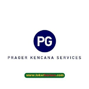 Lowongan Kerja Kalimantan PT Prager Kencana Services tahun 2021