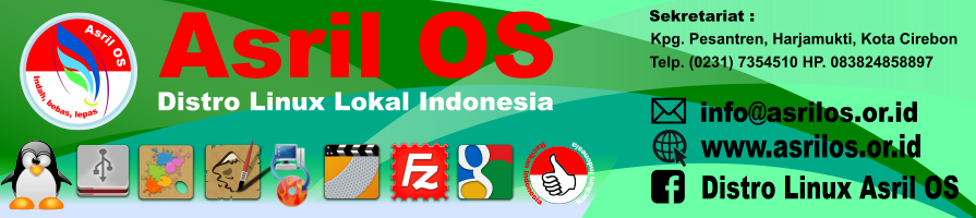 Asril OS | Distro Linux Lokal Indonesia