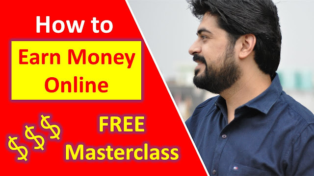 How to Earn Money online - Free masterclass
