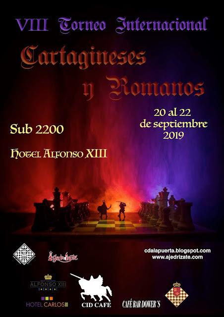 "VIII Torneo Sub2200 Carthagineses y Romanos (20-22 Septiembre 2019) LISTA DE INSCRITOS  <img border=""0"" src=""https://3.bp.blogspot.com/-y_aaU0FTncM/V0APF_0MnxI/AAAAAAAAsi8/QfB3r4uk_BAcFSYADUEQAk_lwedJf-ujACKgB/s1600/recomendado.png"" />"