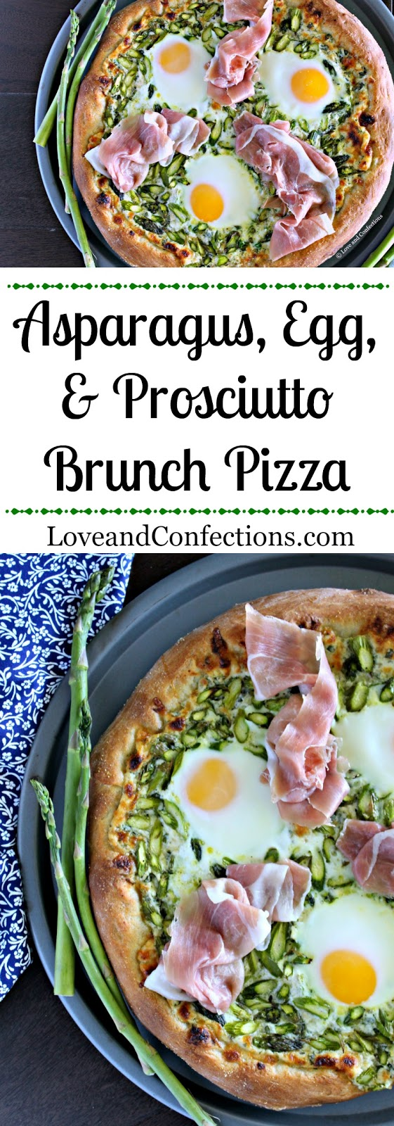 Asparagus, Egg & Prosciutto Brunch Pizza from LoveandConfections.com #BrunchWeek #sponsored