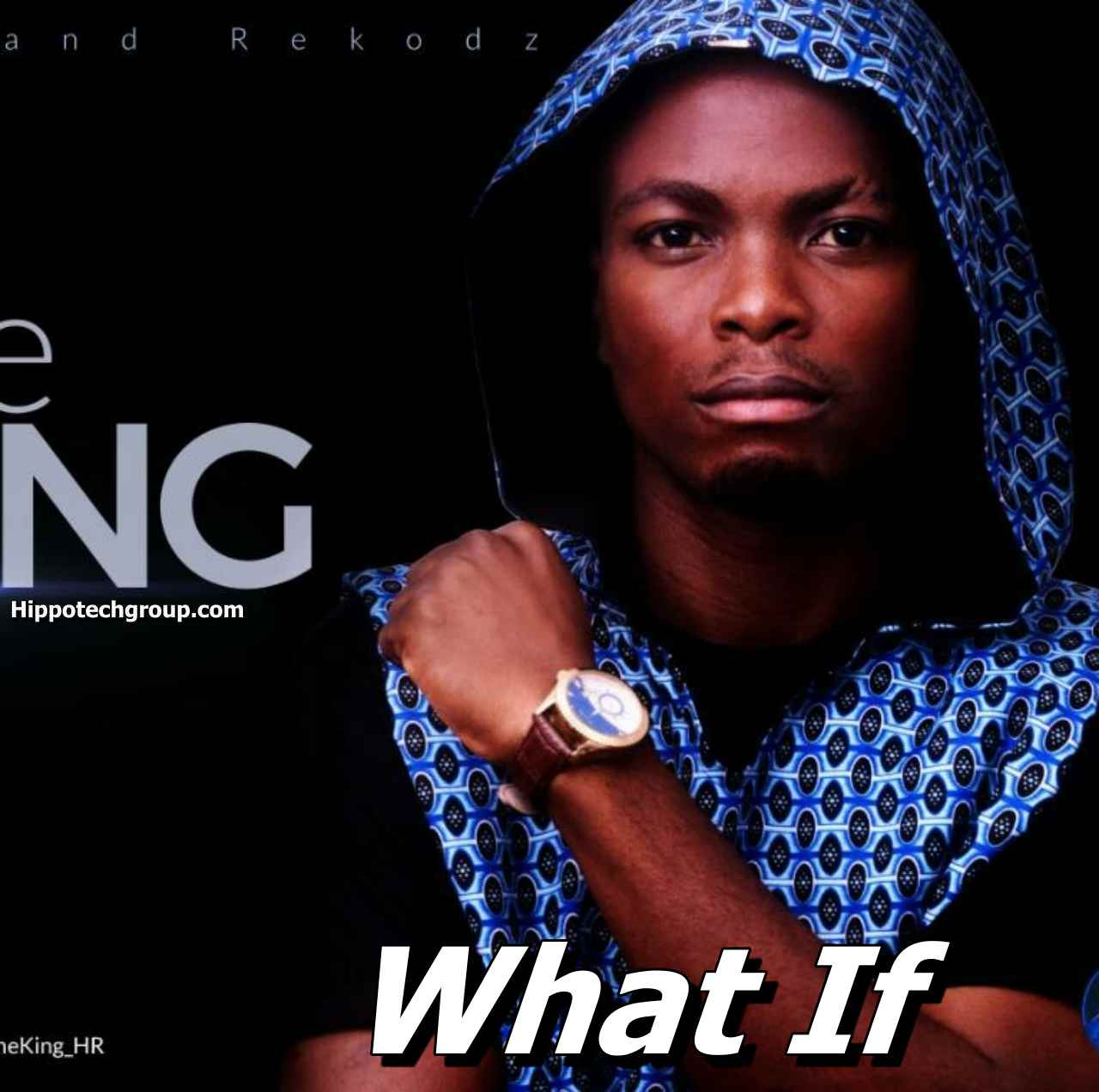 Download and Listen to What If by Cameroon Musician The KING