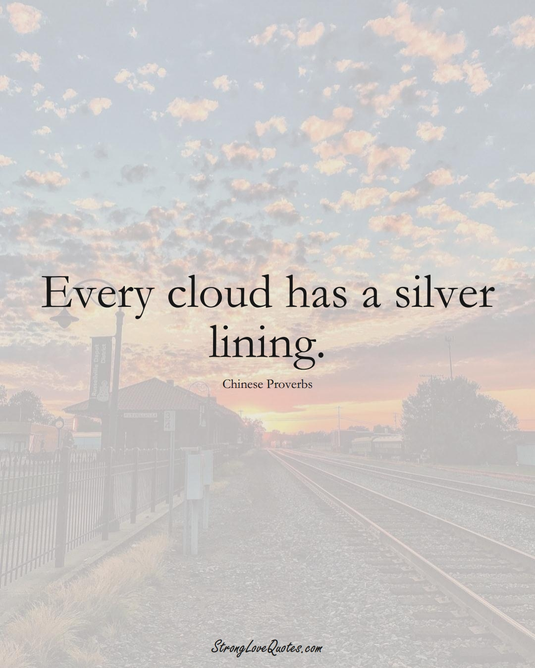 Every cloud has a silver lining. (Chinese Sayings);  #AsianSayings