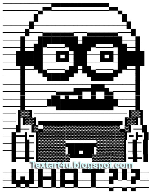 Minion WHAT?! Text Art Despicable Me Character Cool ASCII Text - cool text message art