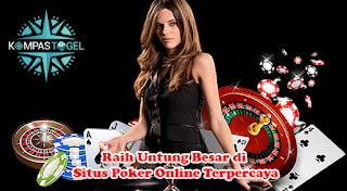 Raih Untung Besar di Situs Poker Online Terpercaya