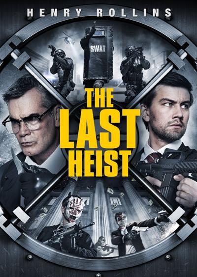 The Last Heist 2016 full movie