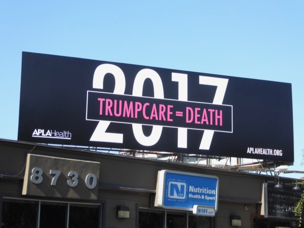Trumpcare equals death APLA Health billboard