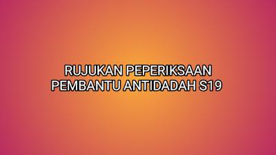 Rujukan Peperiksaan Pembantu Antidadah S19 2019