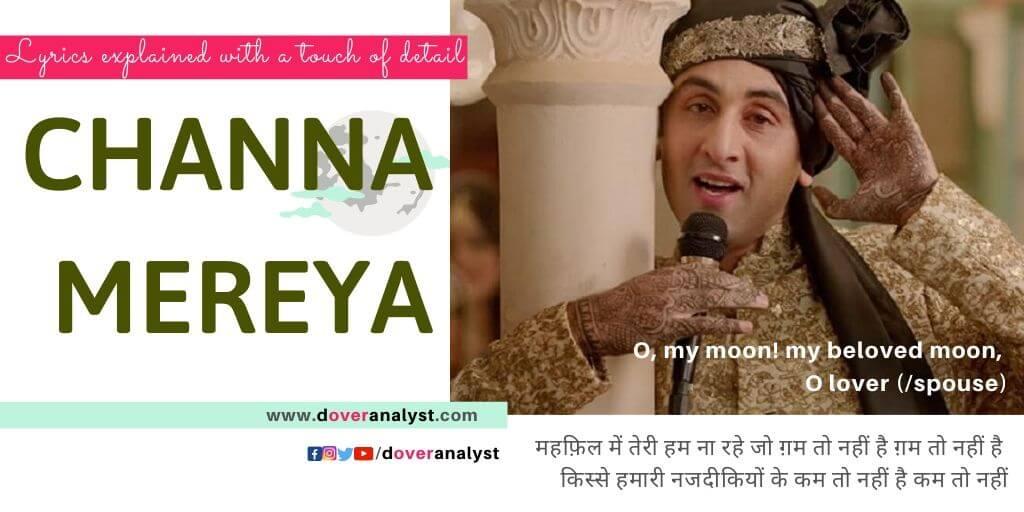 Channa Mereya Mereya Lyrics Meaning English Translation Explained Ae Dil Hai Mushkil
