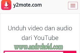 Cara Cepat Download Video You Tube di Smartphone atau PC(Laptop) Dengan y2mate