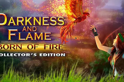 Download Game Android Darkness and flame: Born of fire Collector's edition