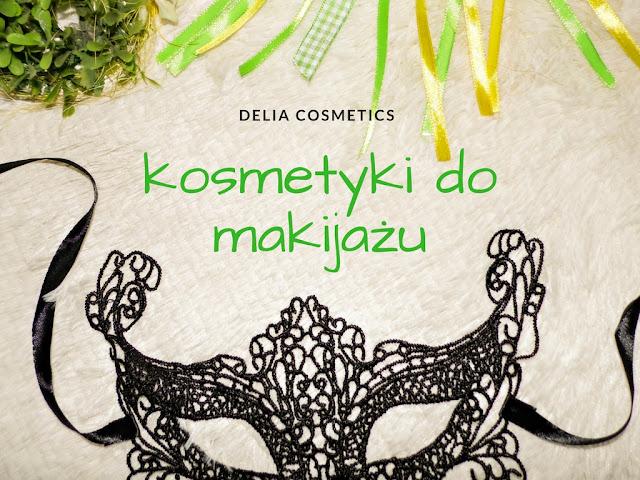 Delia Cosmetics - kolorówka
