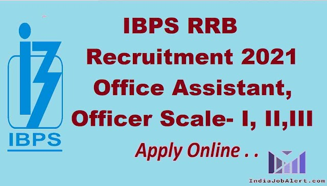 IBPS RRB Office Assistant  and Officers Online Form
