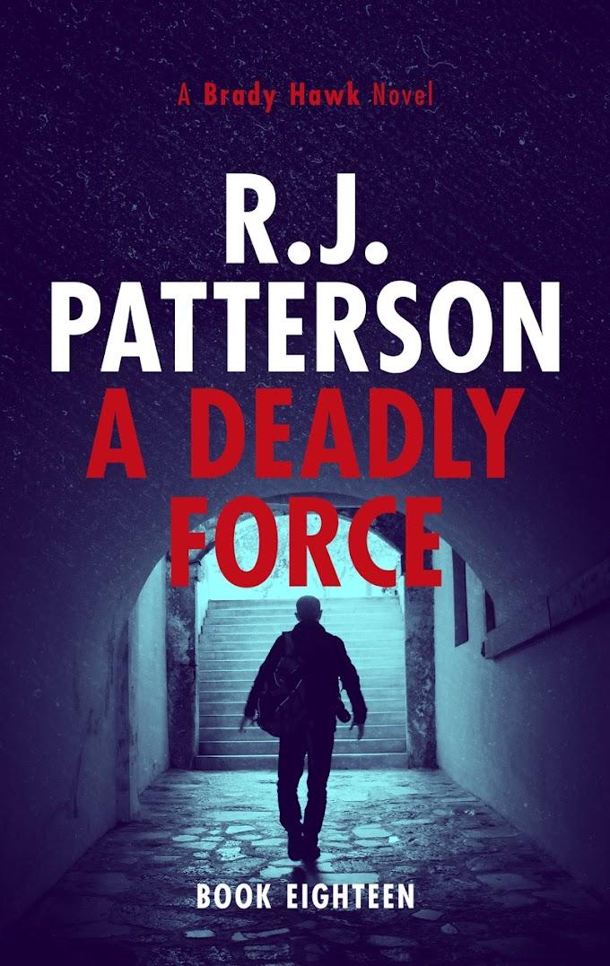 [Free Book] A Deadly Force By R.J. Patterson Free PDF Download
