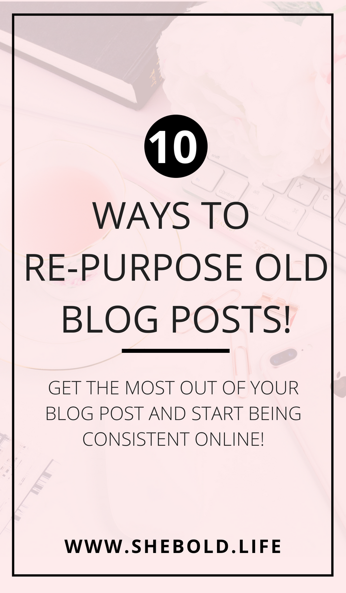 10 Ways to re-purpose your old content