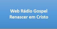 Web Rádio Gospel Renascer em Cristo de Esperantina PI