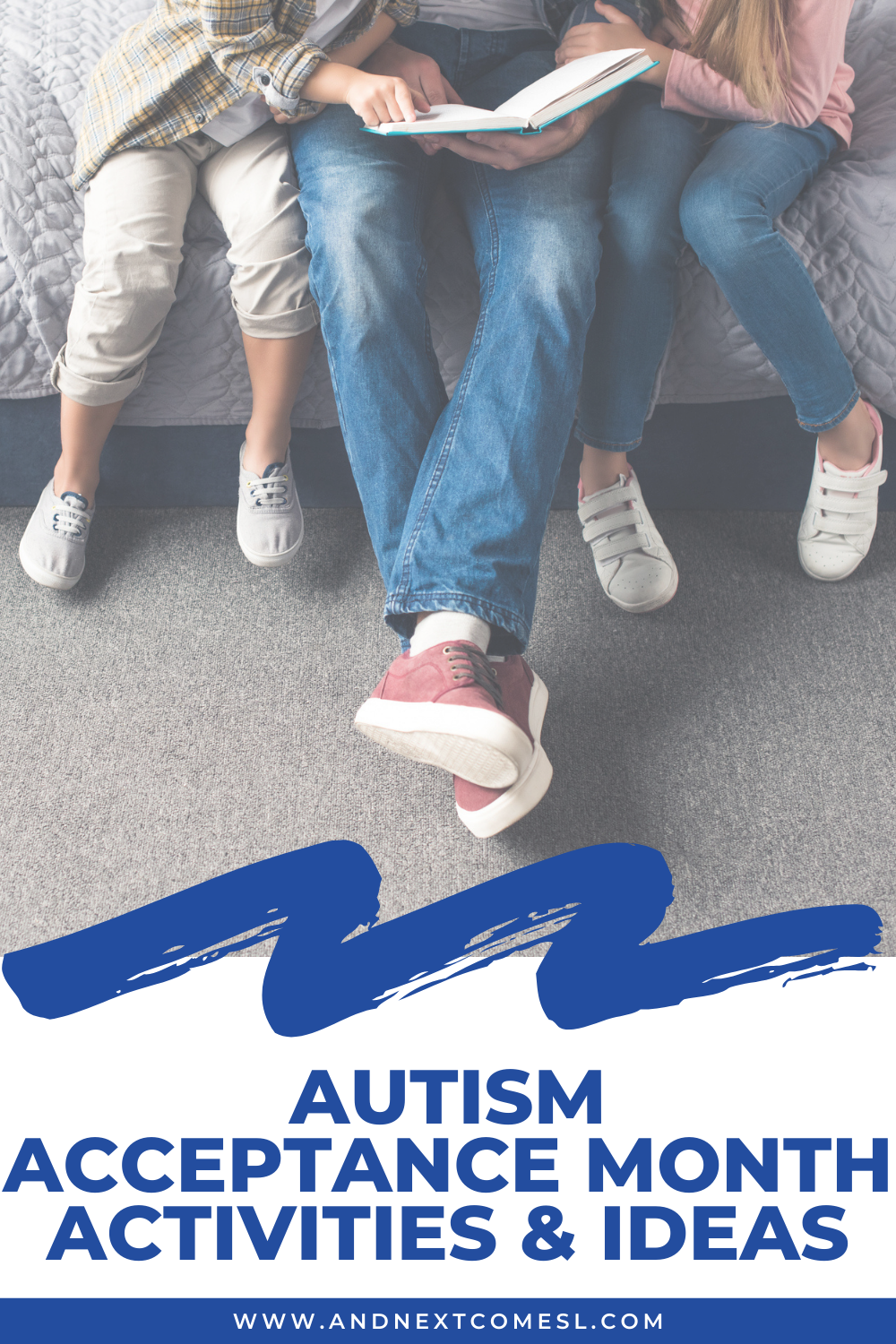 Instead of Autism Awareness Month, celebrate Autism Acceptance Month this April  with these awesome autism acceptance month activities and ideas