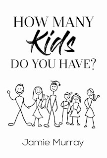 How Many Kids Do You Have? - a real life discussion about blended families book promotion by Jamie Murray
