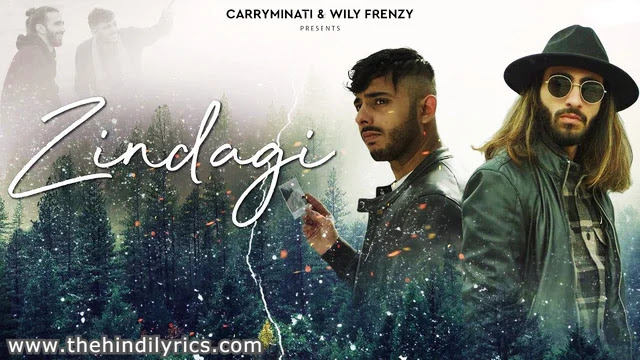 Zindagi Lyrics – Carryminati [Ajey Nagar]