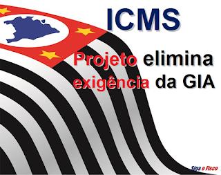 ICMS – São Paulo dispensará entrega da GIA 1