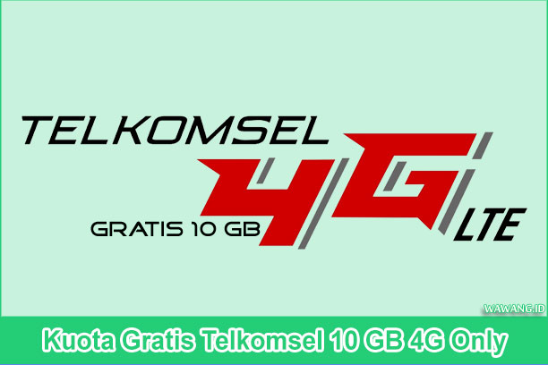Kuota Gratis Telkomsel 10 GB 4G Only