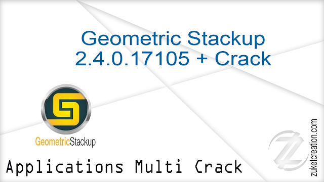 Geometric Stackup 2.4.0.17105 + Crack   | 138 MB