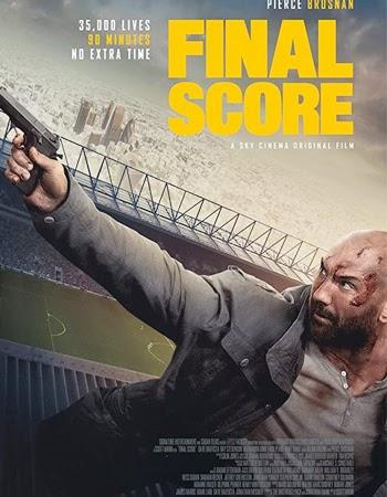 Final Score (2018) Full Movie Download in Dual Audio Hindi+English