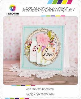 http://pracownia-i-kropka.blogspot.com/2016/02/wyzwanie-challenge-31.html