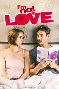 I'm Not in Love (2021)