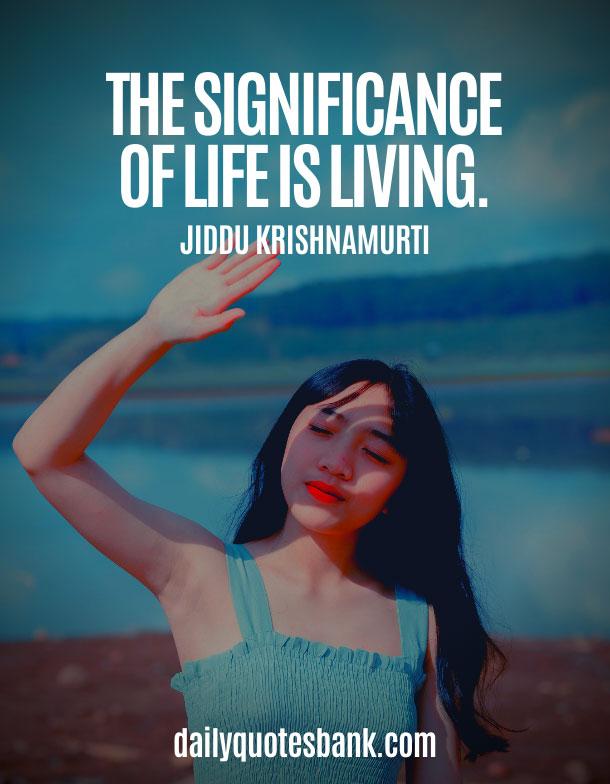 Jiddu Krishnamurti Quotes On Life