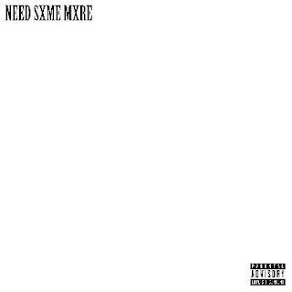 Scarlxrd - Need Sxme Mxre (Single) (2017)