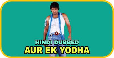 Aur Ek Yodha Hindi Dubbed Movie