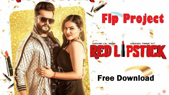 Khesari Lal Yadav _ Red Lipstick Hard Mix Flp Project Free Download
