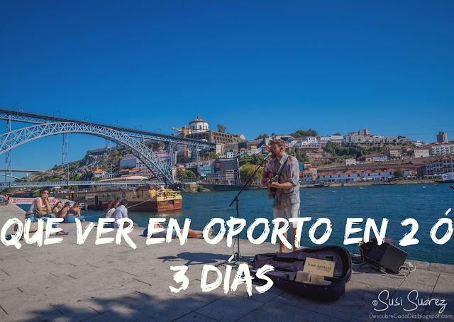 Descubrir Oporto en 2 o 3 días