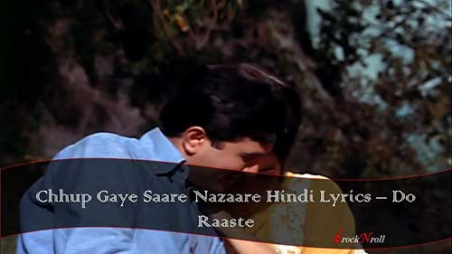 Chhup-Gaye-Saare-Nazaare-Hindi-Lyrics-Do-Raaste