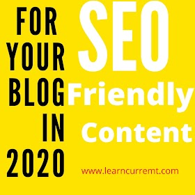 [Best] SEO Friendly Content For Your Blog Which You Can Rank Easily In 2020?