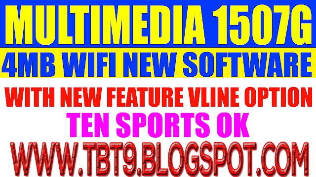 MULTIMEDIA 1507G SGC2 4MB WIFI NEW SOFTWARE TEN SPORTS OK