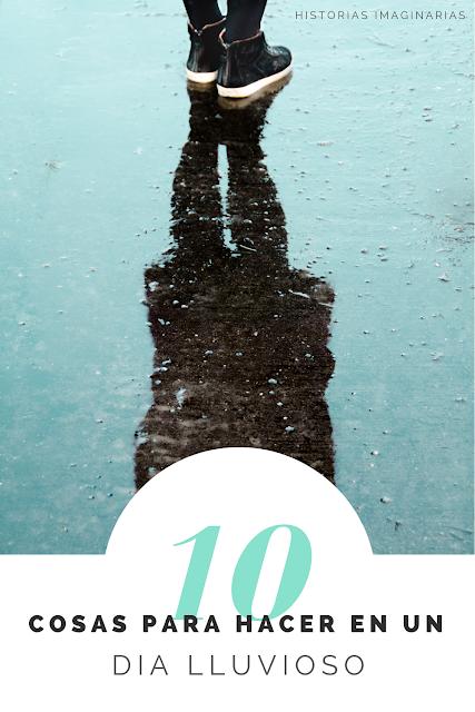 10 Cosas para hacer en un dia lluvioso