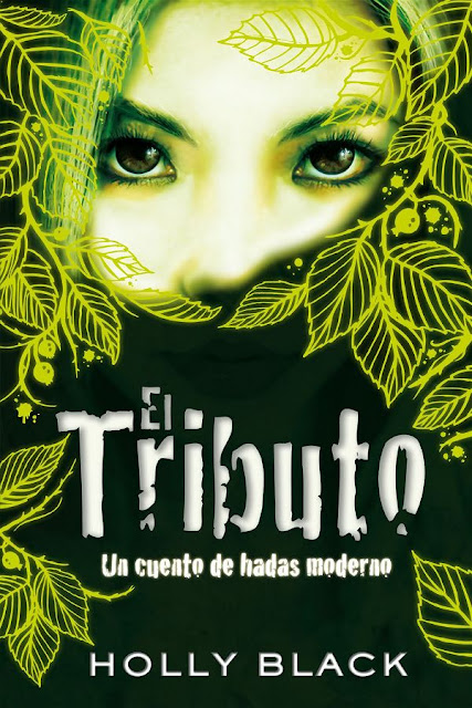 El tributo | Un cuento de hadas moderno #1 | Holly Black