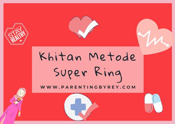 Khitan dengan Metode Super Ring