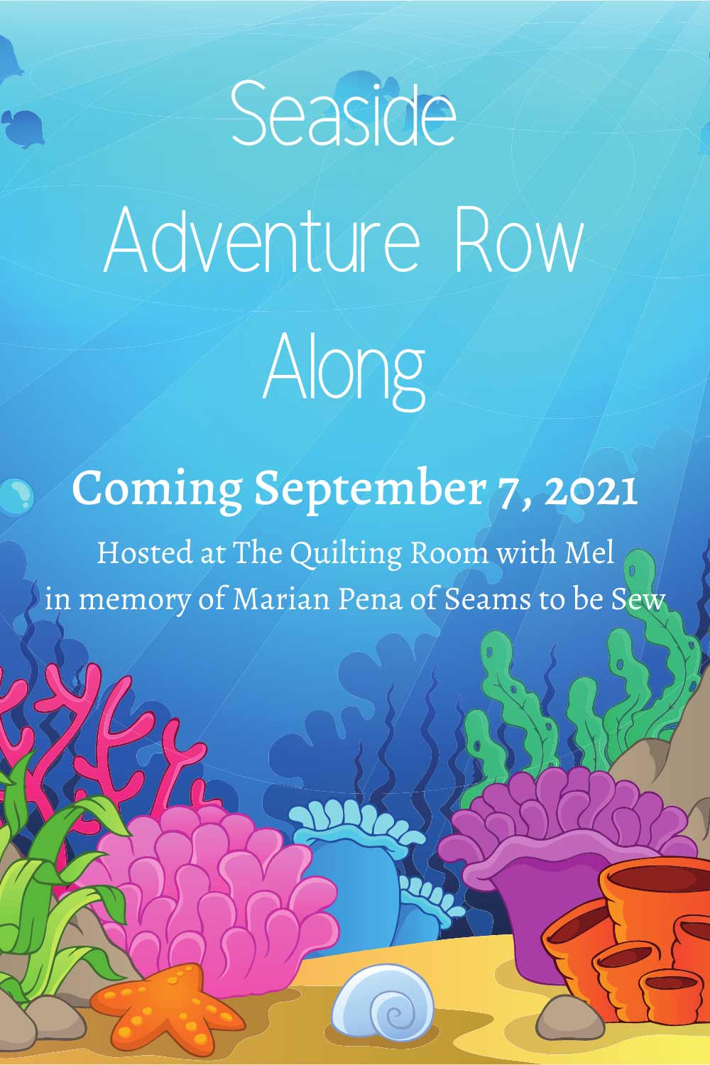 Join us for the 2021 seaside adventure quilt row along and celebrate our oceans.