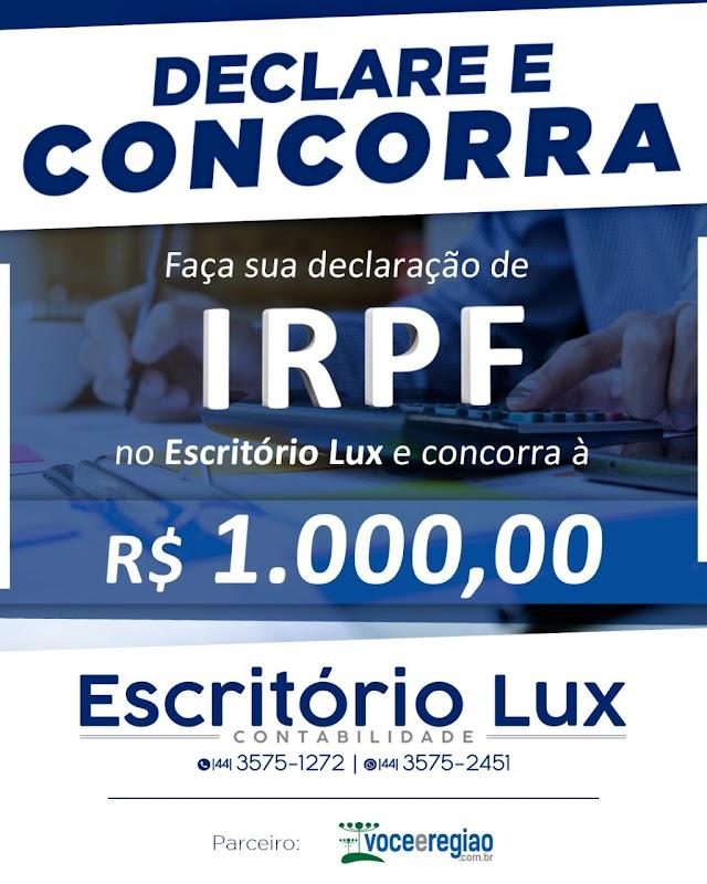 Faça sua declaração no Escritório Lux e concorra a R$1.000,00