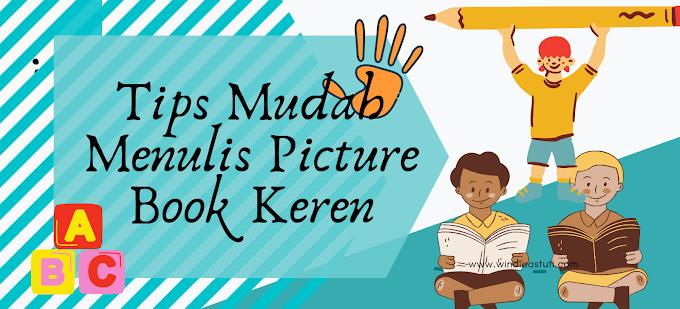 Tips Mudah Menulis Picture Book Keren