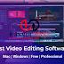 Top phần mềm chỉnh sửa video chuyên nghiệp tốt nhất trên máy tính 2019